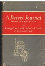A Desert Journal : Letters from Central Asia Evangeline French, Mildred Cable, Francesca French
